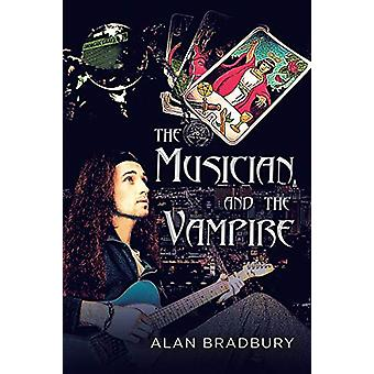 The Musician and the Vampire by Alan Bradbury - 9781734586602 Book
