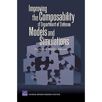 Förbättring av komposabilityen av avdelning av försvar modellerar och simuleringar vid Paul K. DavisRobert H. Anderson