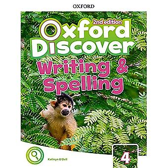 Oxford Discover: Level 4: Writing and Spelling Book (Oxford Discover)