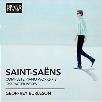 C. Saint-Saens - Saint-Sa Ns: Complete Piano Works, Vol. 3: Character Pieces [CD] USA import