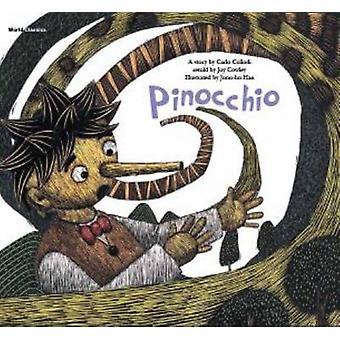 Pinocchio by Carlo Collodi & Joy Cowley & Gyeong Hwa Kim & Illustrated by joon ho Han & Edited by jungah Lee & Edited by Greg Taylor