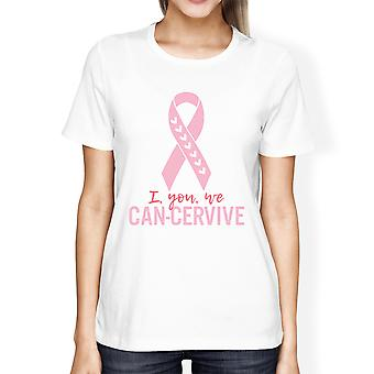 I You We Can-Cervive Womens White Cancer Awareness Tshirt Gifts