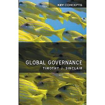 Global Governance by Timothy J. Sinclair - 9780745635309 Book