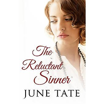 The Reluctant Sinner by June Tate - 9780749020088 Book