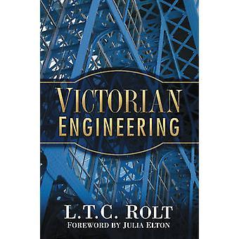 Viktorianische Engineering (Neuauflage) von L. T. C. Rolt - 9780750946575