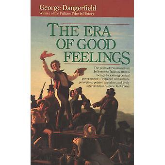 The Era of Good Feelings by George Dangerfield - 9780929587141 Book