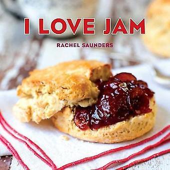 I Love Jam by Rachel Saunders - 9781449480400 Book