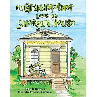 My Grandmother Lives in a Shotgun House by Emile Henriquez - 97814556