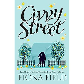Civvy Street by Fiona Field - 9781784977795 Book