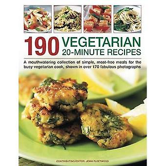 190 vegetarisch 20 Minuten kochen - eine leckere Sammlung von Simpl