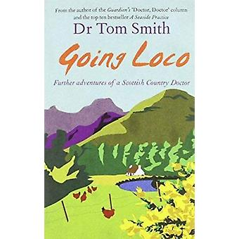 Going Loco by Tom Smith - 9781906021863 Book