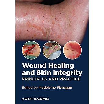 التئام الجروح والجلد السلامة-المبادئ والممارسة بمادلين