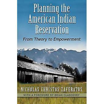 La réserve d'amérindiennes - de la théorie à l'autonomisation de la planification