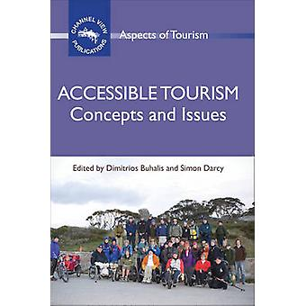 Accessible Tourism - Concepts and Issues by Dimitrios Buhalis - Simon