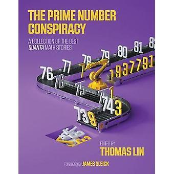 Die Primzahl-Verschwörung - die größten Ideen in Mathematik von <i>Quanta</i>