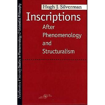 Inscriptions - After Phenomenology and Structuralism (New edition) by