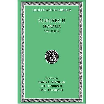Moralia: v. 9 (Loeb Classical Library)