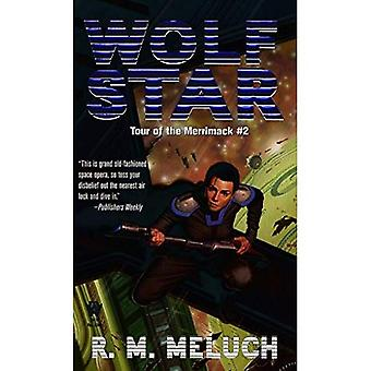 Wolf Star (Tour of the Merrimack #2) (Tour of the Merrimack)