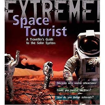 Ekstremalne Science: Kosmiczny turysta