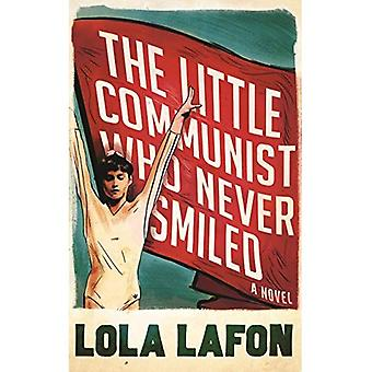 The Little Communist Who Never Smiled