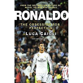 Ronaldo 2016: L'ossessione per la perfezione