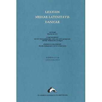 Lexicon Mediae Latinitatis Danicae: Continentia - Evinco