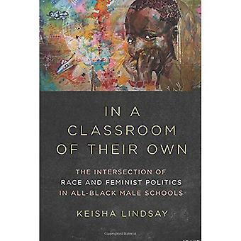 In een klas van hun eigen land: het snijpunt van de Race en feministische politiek in alle-zwarte man scholen (dissidente Feminisms)