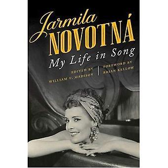 Jarmila Novotna: La mia vita nella canzone