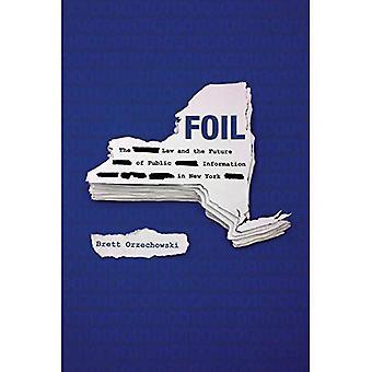 Folio: Laki ja tulevaisuuden julkisen tiedon New Yorkissa