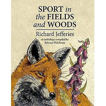 Sport in the Fields and Woods