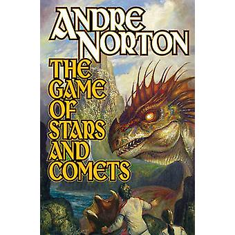 The Game of Stars and Comets by Andre Norton - 9781439133729 Book