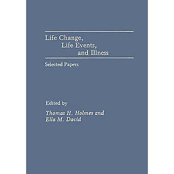 Gebeurtenissen in het leven leven wijzigen en ziekte Selected Papers door Alexander & Janet H.