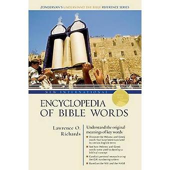 Neue internationale Enzyklopädie der Bibelworte von Lawrence O. Richards