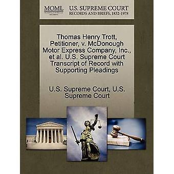 Thomas Henry Trott Petenten v. McDonough Motor Express Company Inc. Et Al. U.S. Supreme Court Transcript of Record mit Schriftsätzen vom US-Supreme Court zu unterstützen