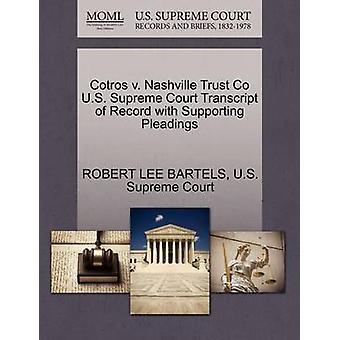 Cotros v. Nashville Trust Co U.S. Tribunal Supremo transcripción del registro con el apoyo de escritos por BARTELS y ROBERT LEE