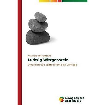 Ludwig Wittgenstein von Martins Alexandre Ribeiro