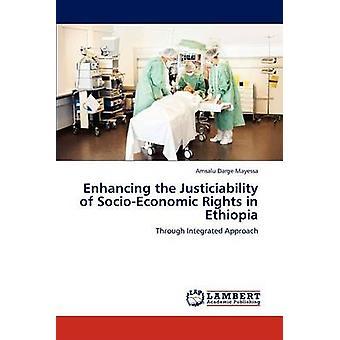 Verbesserung der Justiziabilität der sozio-ökonomischen Rechte in Äthiopien durch Darge Mayessa & Amsalu