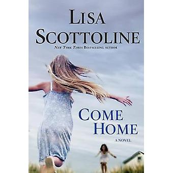 Come Home by Lisa Scottoline - 9780312380823 Book