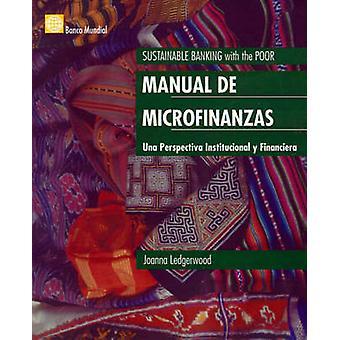 Microfinance Handbook (Manual De Las Microfinan by Ledgerwood - 97808