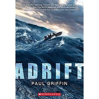 Adrift by Paul Griffin - 9781338095517 Book