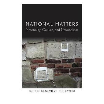 National Matters - Materiality - Culture - and Nationalism by Geneviev