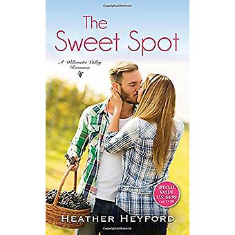The Sweet Spot by Heather Heyford - 9781516102563 Book
