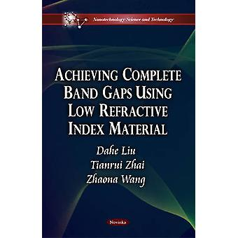 Achieving Complete Band Gaps Using Low Refractive Index Material by D