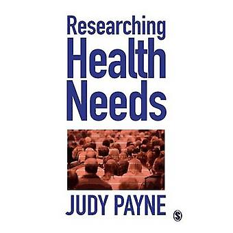 Researching Health Needs A CommunityBased Approach by Payne & Judy