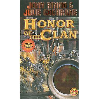 Honor of the Clan by John Ringo - Julie Cochrane - 9781439133354 Book