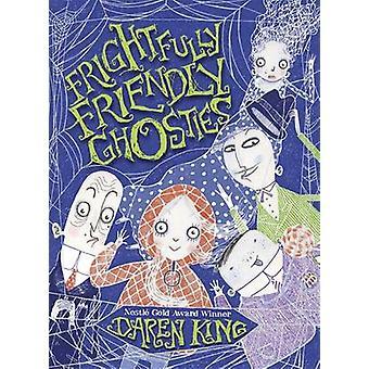 Assustadoramente amigáveis fantasmas por Daren Rei - David Roberts - 9781847