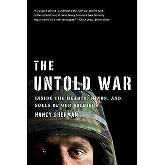 Niezliczone wojny: Wewnątrz serca, umysły i dusze naszych żołnierzy