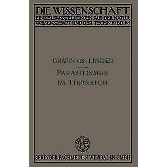 Parasitismus Im Tierreich by Linden & Maria Grafin Von&156