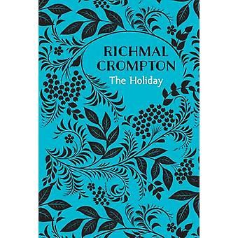 The Holiday by Crompton & Richmal
