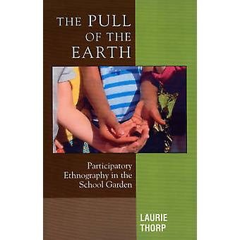 The Pull of the Earth by Laurie Thorp